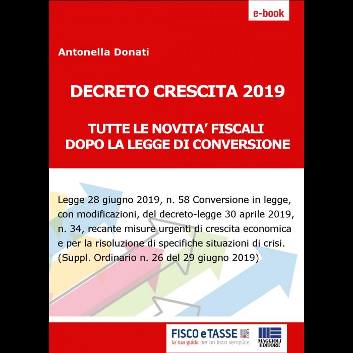 Decreto Crescita 2019 - Tutte le novità fiscali