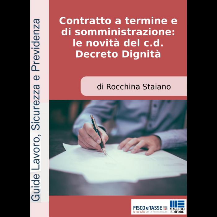 Lavoro: le novità dopo il Decreto Dignità (eBook 2018)