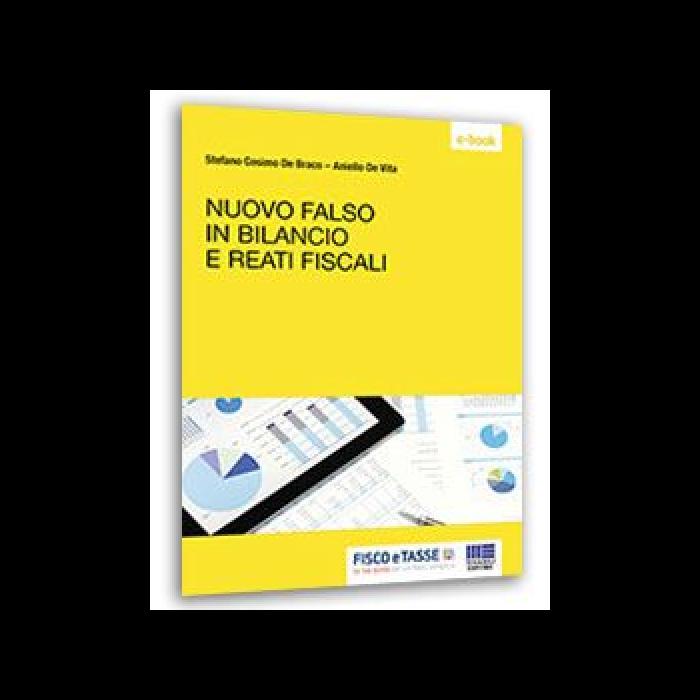 Nuovo falso in bilancio e reati fiscali (eBook 2016)