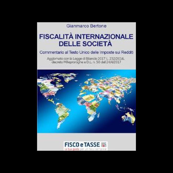Fiscalità internazionale delle società (eBook 2017)