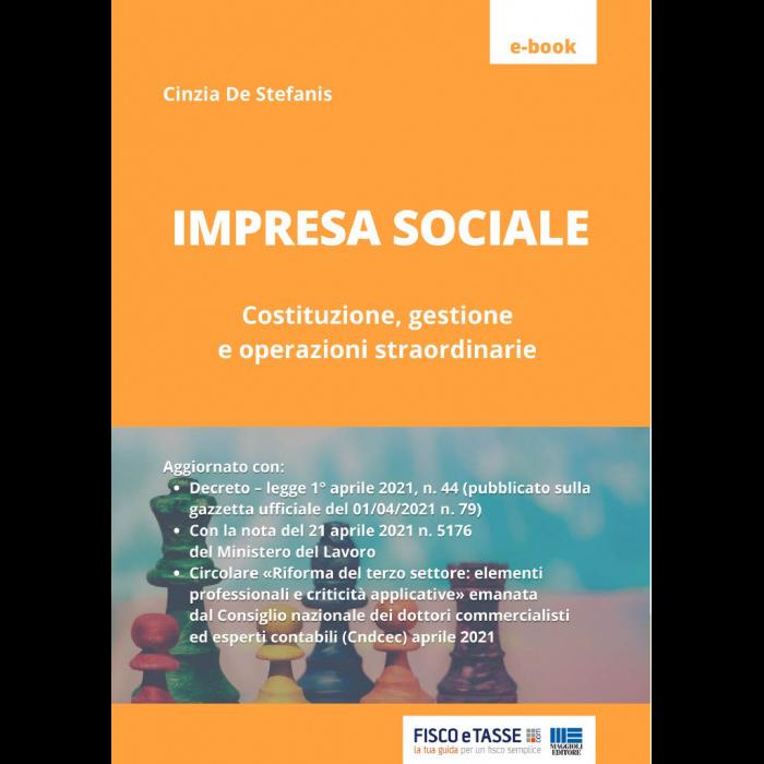 Impresa sociale: costituzione e gestione (eBook 2021)