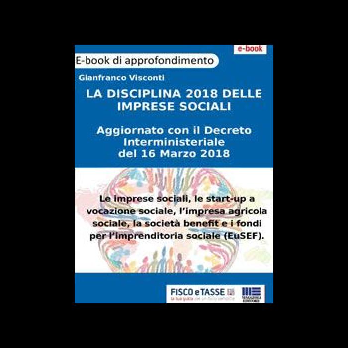 La nuova disciplina dell'Impresa Sociale (eBook 2018)