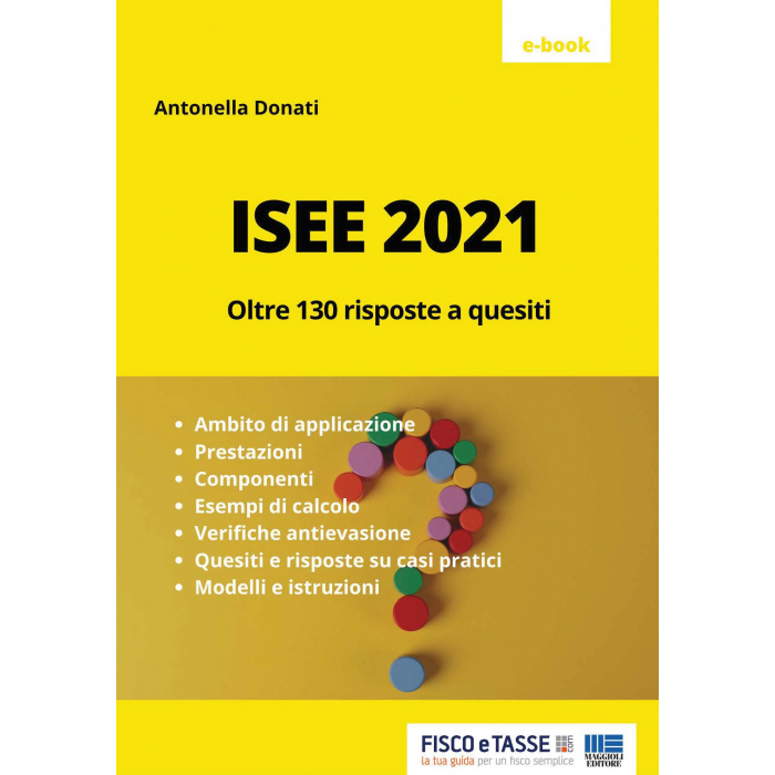 ISEE 2021 - Oltre 130 risposte a quesiti (eBook)