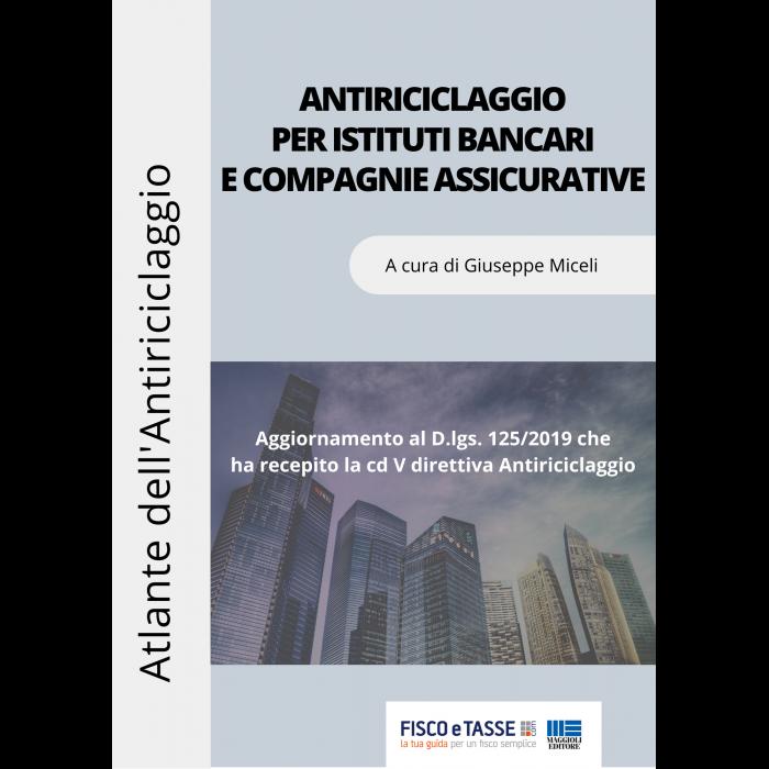 Antiriciclaggio banche e compagnie assicurative