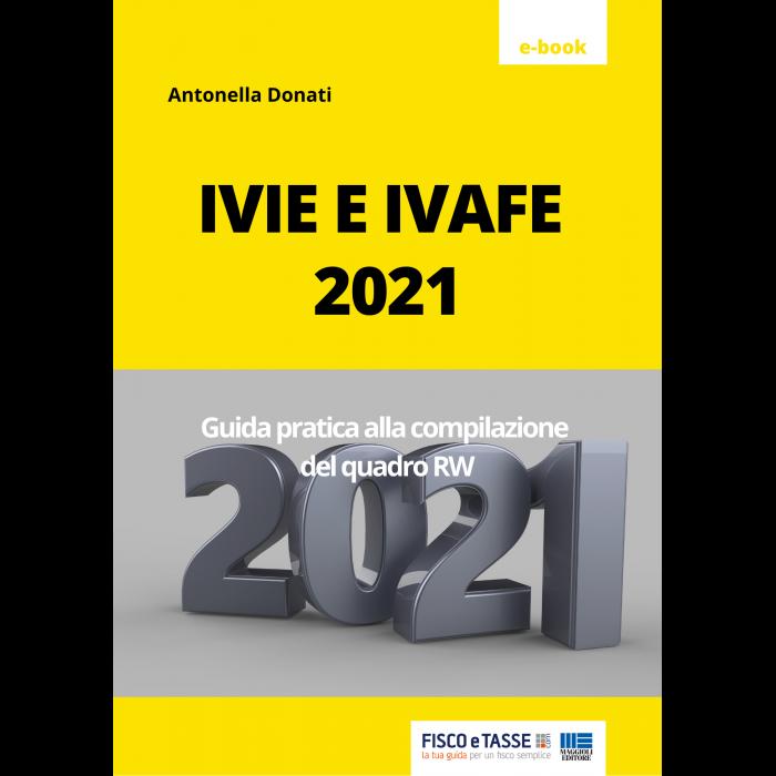 IVIE e IVAFE 2021 Guida alla compilazione del quadro RW