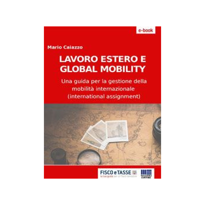 Lavoro estero e global mobility (eBook 2017)