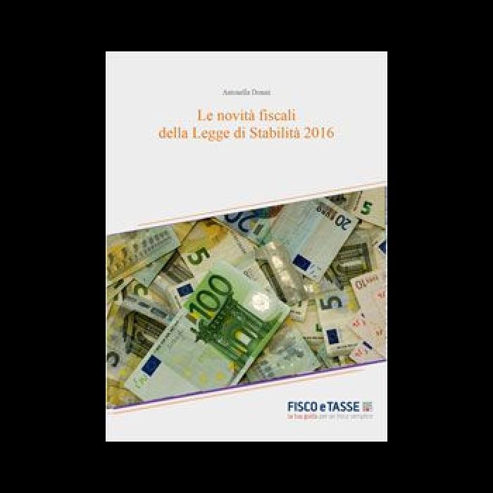 Le Novità fiscali della Legge di Stabilità 2016