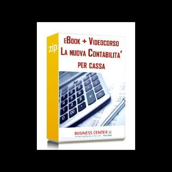 La nuova contabilità per cassa - eBook + Videocorso