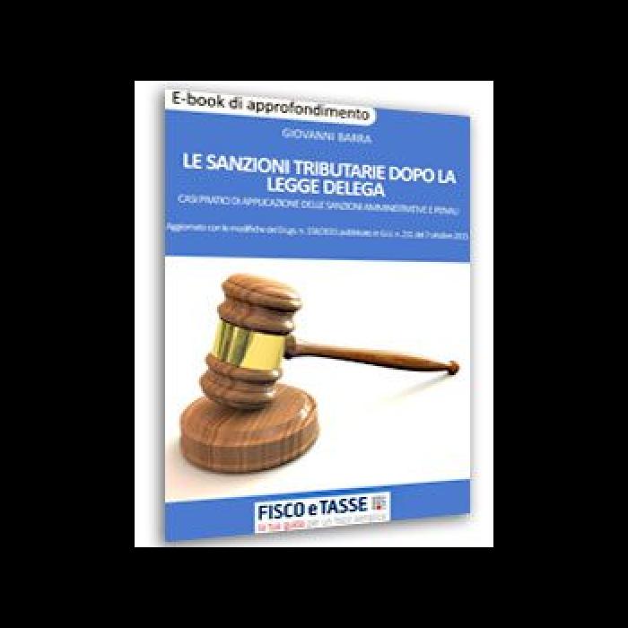 Le sanzioni tributarie dopo la Legge Delega (eBook)