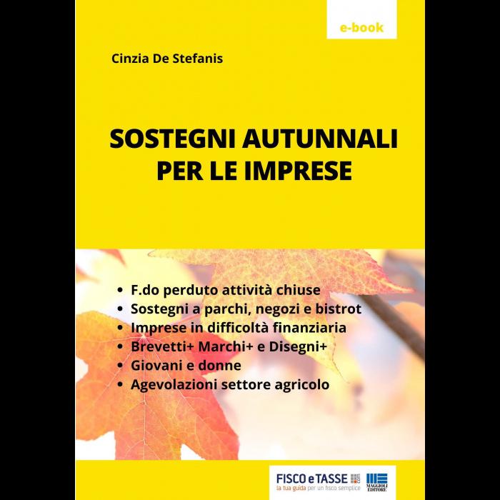 Sostegni autunnali per le imprese (eBook 2021)