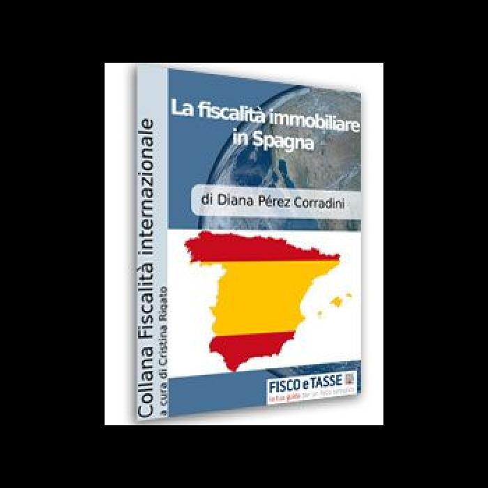 La fiscalità immobiliare in Spagna (E-Book)