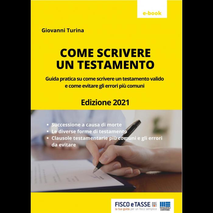 Come scrivere un testamento (eBook 2021)