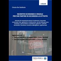 Incentivi e regole per ripartire in sicurezza (eBook)