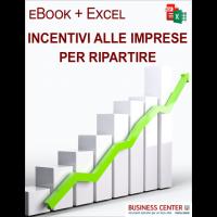 Incentivi imprese per ripartire (eBook + Excel)